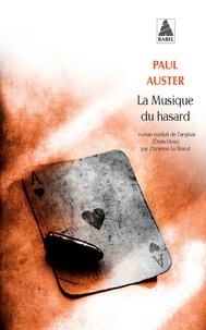 Paul Auster - La Musique du hasard.