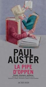 Paul Auster - La pipe d'Oppen.