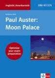 Paul Auster:  Moon Palace - Optimize your exam preparation.