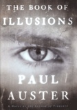 Paul Auster - The Book of Illusions.
