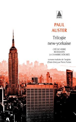 Trilogie new-yorkaise. Cité de verre ; Revenants ; La chambre dérobée