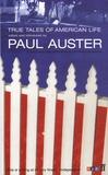 Paul Auster - True Tales of American Life.