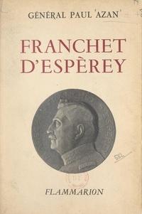 Paul Azan - Franchet d'Espèrey.