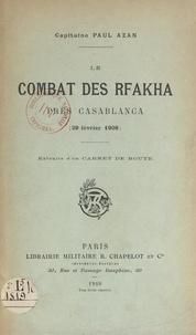 Paul Azan - Le combat des Rfakha, près Casablanca (29 février 1908).