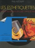 Paul Azoulay - Les esthétiquettes - Eloge souriant de l'art dans le vin.