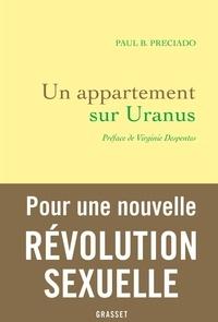 Paul B. Preciado - Un appartement sur Uranus.