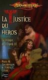 Paul-B Thompson et Tonya-C Cook - La trilogie de l'Ergoth Tome 3 : La justice du héros.