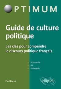 Ucareoutplacement.be Guide de culture politque - Les clés pour comprendre le discours politique français Image