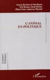 Paul Bacot et Eric Baratay - L'animal en politique.