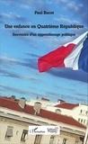 Paul Bacot - Une enfance en quatrième République - Souvenirs d'un apprentissage politique.