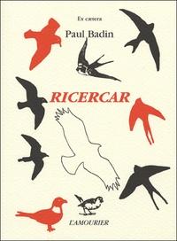 Paul Badin - Ricercar.