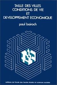 Paul Bairoch - Taille des villes et développement économique.