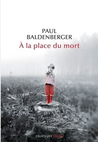 Paul Baldenberger - A la place du mort.