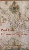 Paul Balta - El Euromediterraneo - Desafios y propuestas.