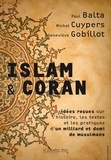 Paul Balta et Michel Cuypers - Islam & Coran - Idées reçues.