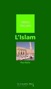 Paul Balta - L'Islam.