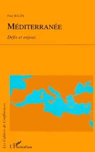 Paul Balta - Méditerranée. - Défis et enjeux.