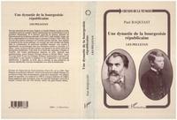 Paul Baquiast - Les Pelletan - Une dynastie de la bourgeoisie républicaine.