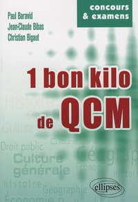 Paul Baravid et Jean-Claude Bibas - Un bon kilo de QCM.