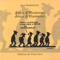 Paul Baringou - Jeux d'Humeur - Jeux d'Humour.