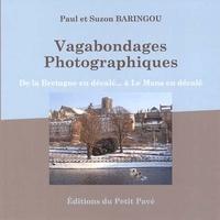 Paul Baringou et Suzon Baringou - Vagabondages photographiques.