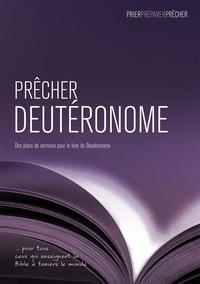 Paul Barker - Prêcher Deutéronome. Des plans de sermons pour le livre du Deutéronome.