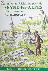 Paul Barneaud - Contes et récits du pays de Seyne-les-Alpes, Haute Provence.