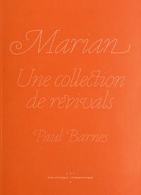 Paul Barnes - Marian - Une collection de revivals.