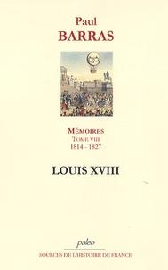 Histoiresdenlire.be Mémoires - Tome 8, Louis XVIII, 1814-1827 Image