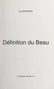 Paul Barrassin - Définition du Beau.