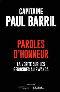 Paul Barril - Paroles d'honneur - La vérité sur les génocides au Rwanda.