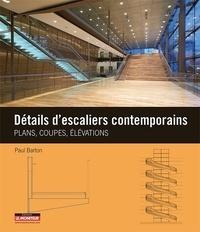 Paul Barton - Détails d'escaliers contemporains.