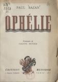 Paul Bazan et Colette Pettier - Ophélie.