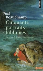 Paul Beauchamp - Cinquante portraits bibliques.