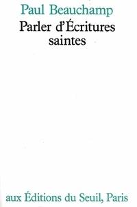 Paul Beauchamp - Parler d'Écritures saintes.