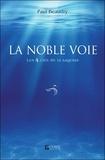 Paul Beaudry - La noble voie - Les 4 clés de la sagesse.
