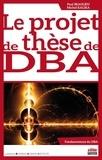 Paul Beaulieu et Michel Kalika - Le projet de thèse de DBA.