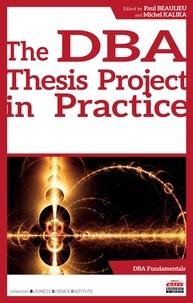 Paul Beaulieu et Michel Kalika - The DBA thesis project in practice.