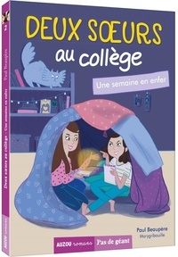 Paul Beaupère - Deux soeurs au collège Tome 2 : Une semaine en enfer.