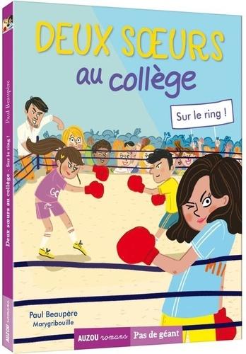 Paul Beaupère et  Marygribouille - Deux soeurs au collège Tome 3 : Sur le ring !.
