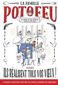 Paul Beaupère et Serge Bloch - La famille Potofeu - Ils réalisent tous vos vœux !.