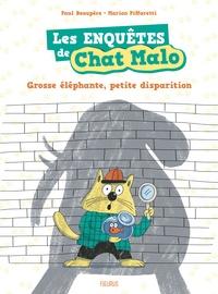 Paul Beaupère et Marion Piffaretti - Les enquêtes de Chat Malo Tome 1 : Grosse éléphante, petite disparition.