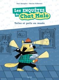 Paul Beaupère et Marion Piffaretti - Les enquêtes de Chat Malo Tome 2 : Toiles et poils au musée.