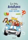 Paul Beaupère - Les folles aventures de la famille Saint-Arthur Tome 1 : .