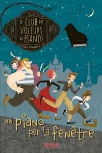 Paul Beaupère et Pauline Duhamel - Un piano par la fenêtre.