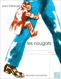 Paul Béhergé - Les nougats.