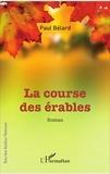 Paul Bélard - La course des érables.