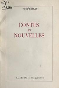 Paul Bellat et José Germain - Contes et nouvelles.