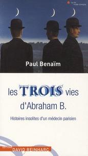Era-circus.be Les trois vies d'Abraham B - Histoires insolites d'un médecin parisien Image