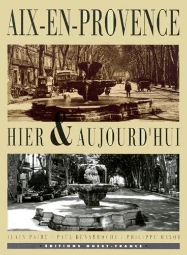 Aix-en-Provence hier & aujourd'hui